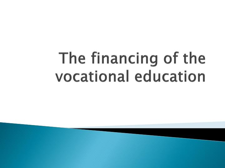 The financing of the vocational education