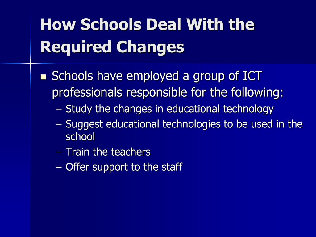 How Schools Deal With the Required Changes