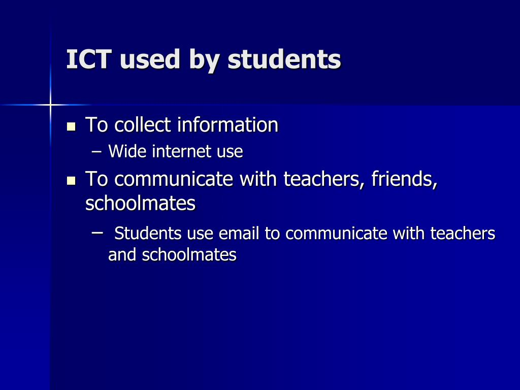 ICT used by students