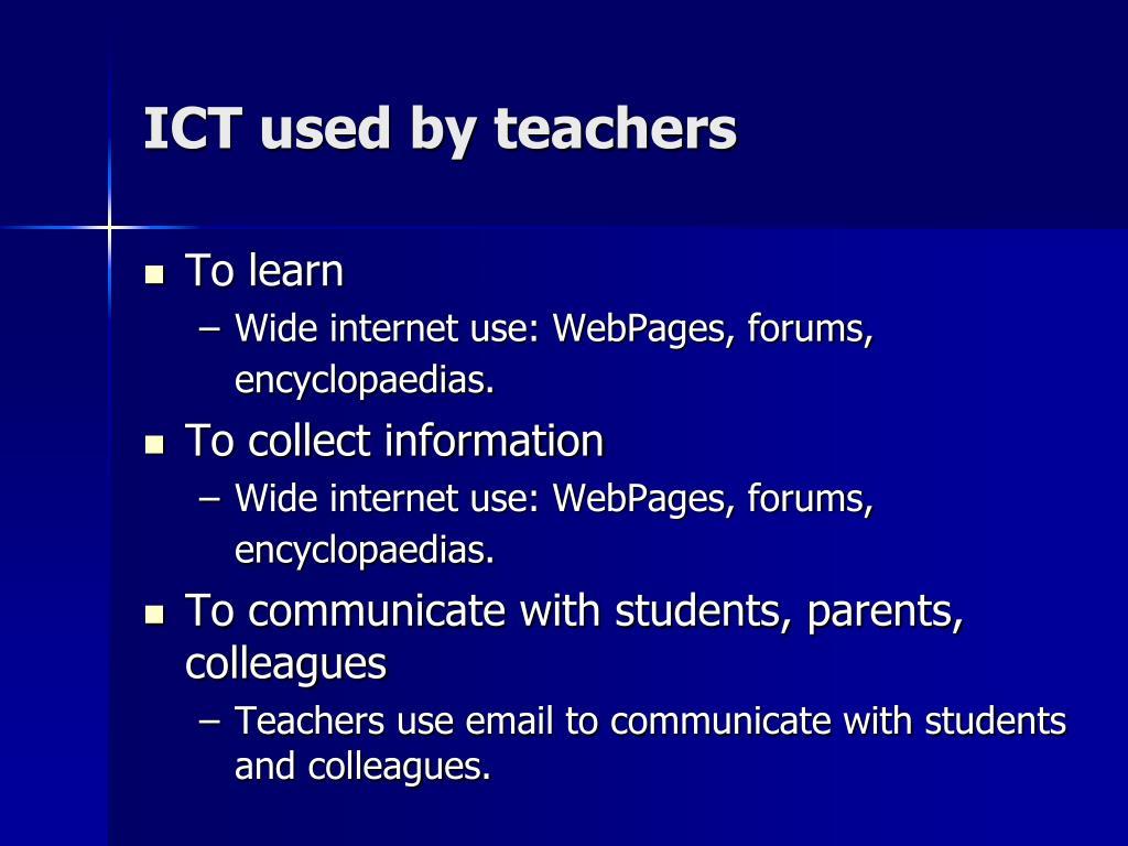 ICT used by teachers