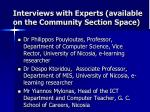 interviews with experts available on the community section space