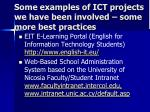 some examples of ict projects we have been involved some more best practices