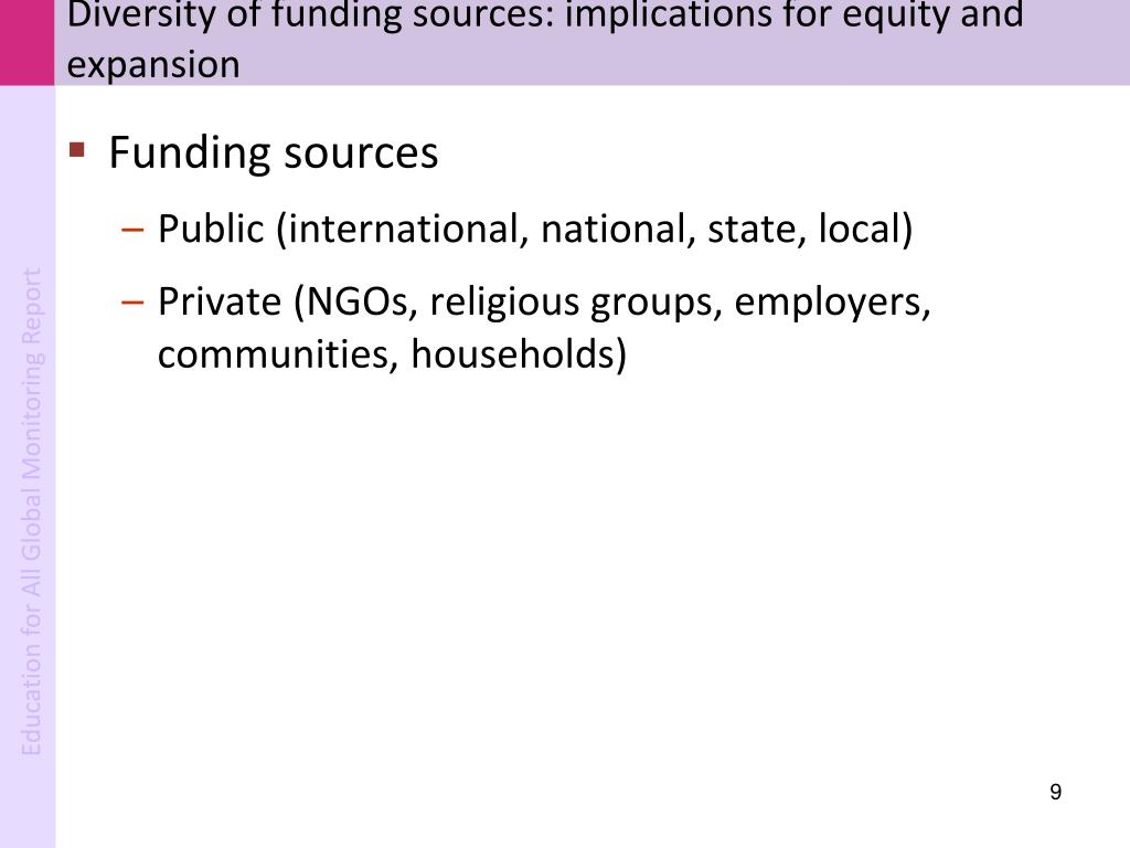 Diversity of funding sources: implications for equity and expansion