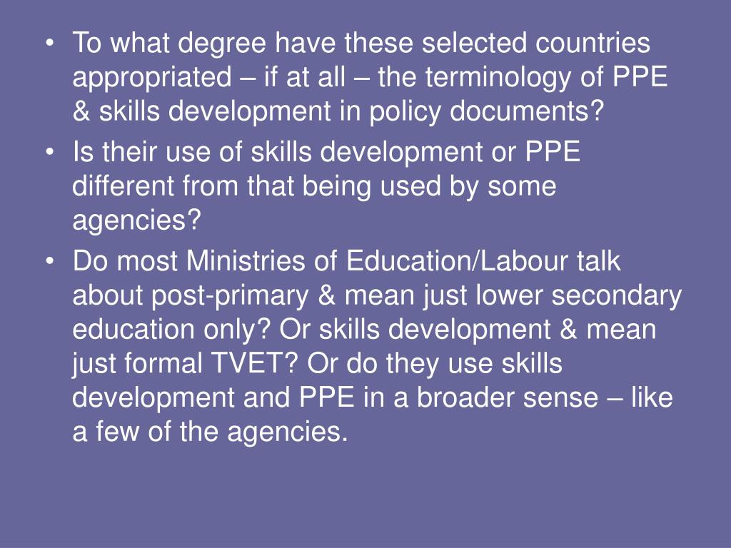 To what degree have these selected countries appropriated – if at all – the terminology of PPE & skills development in policy documents?