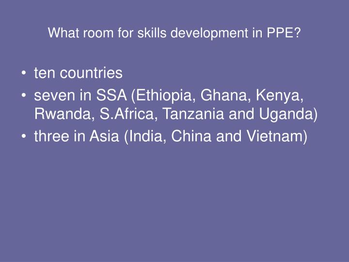 What room for skills development in ppe