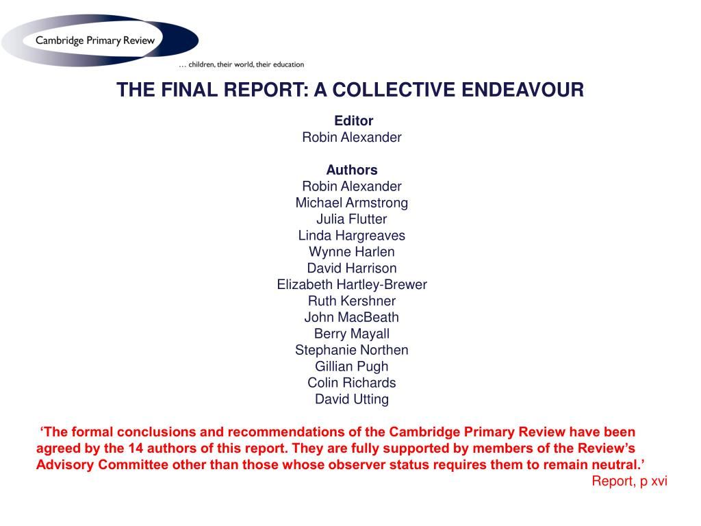 THE FINAL REPORT: A COLLECTIVE ENDEAVOUR