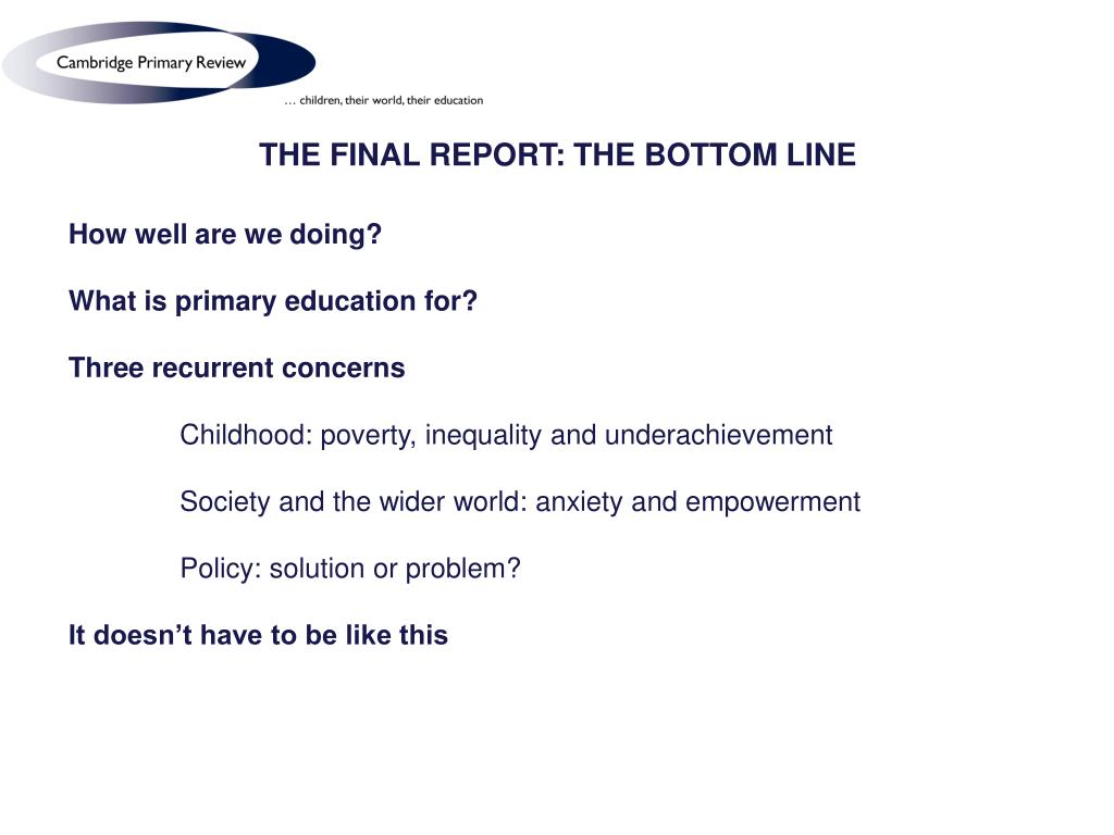 THE FINAL REPORT: THE BOTTOM LINE