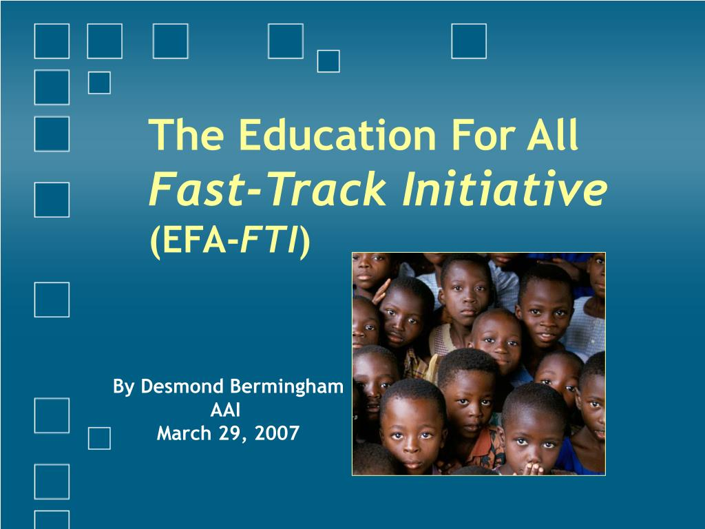 the education for all fast track initiative efa fti l.