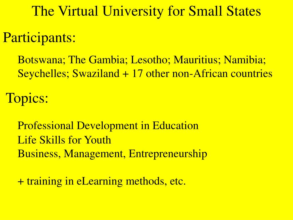 The Virtual University for Small States