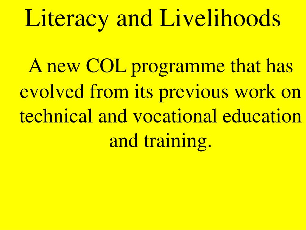 Literacy and Livelihoods