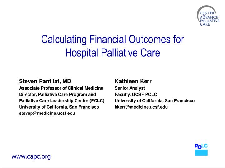 Calculating financial outcomes for hospital palliative care