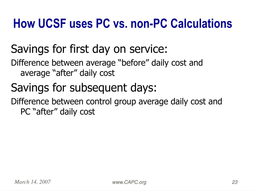 How UCSF uses PC vs. non-PC Calculations