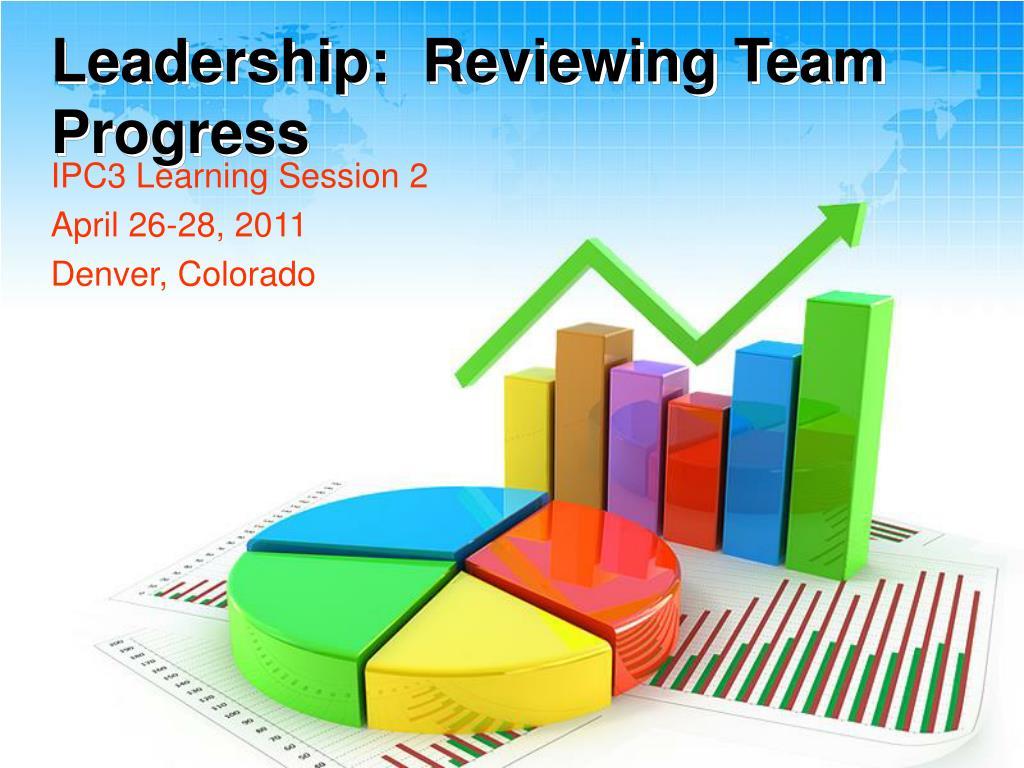 leadership reviewing team progress l.