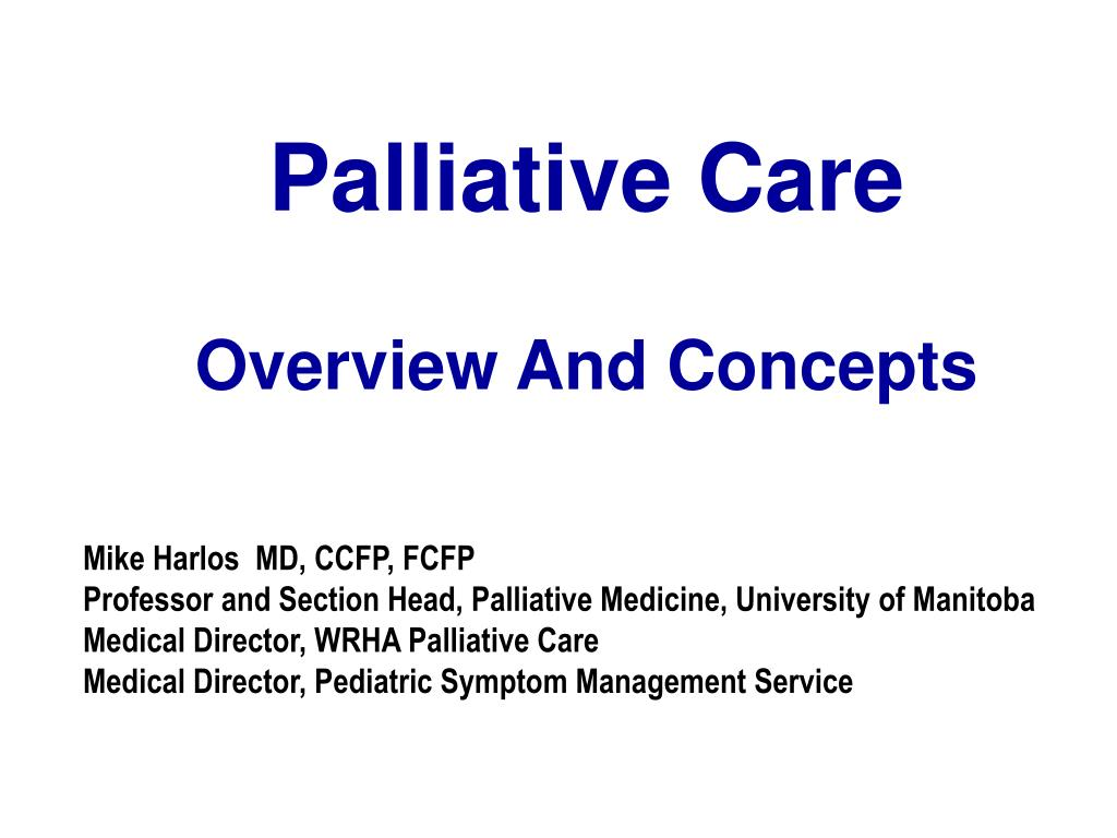 palliative care overview and concepts l.