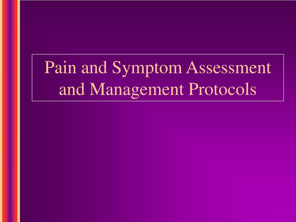 Pain and Symptom Assessment