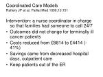 coordinated care models raftery jp et al palliat med 1996 10 151