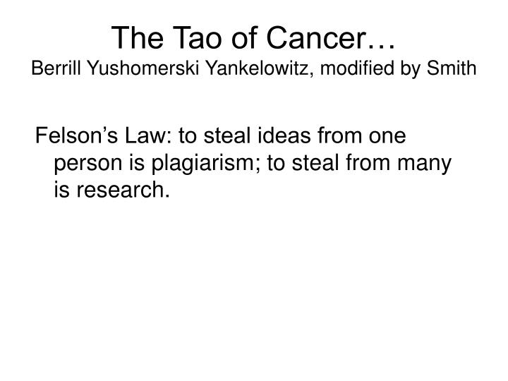 The tao of cancer berrill yushomerski yankelowitz modified by smith