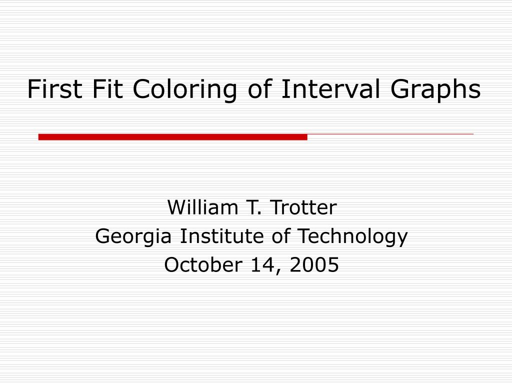 first fit coloring of interval graphs l.