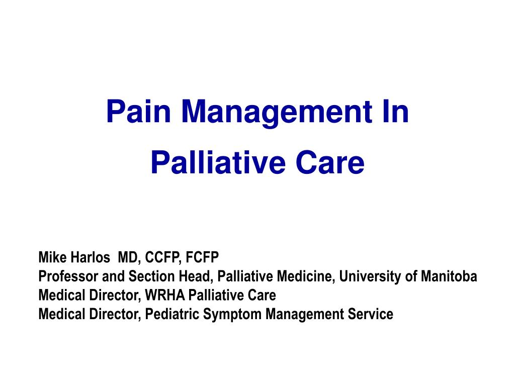 pain management in palliative care l.