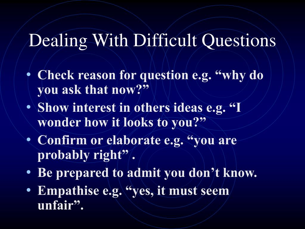 Dealing With Difficult Questions