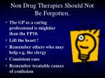 non drug therapies should not be forgotten