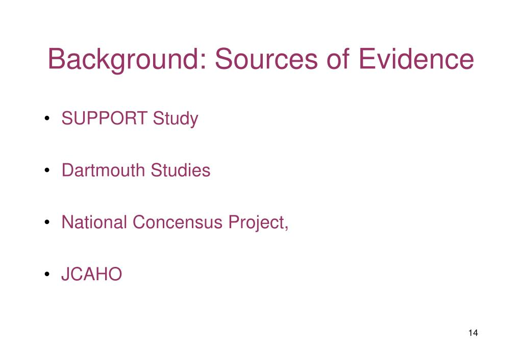 Background: Sources of Evidence