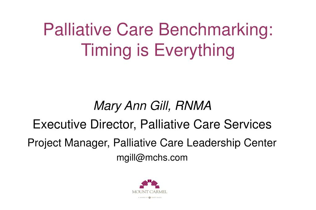palliative care benchmarking timing is everything l.