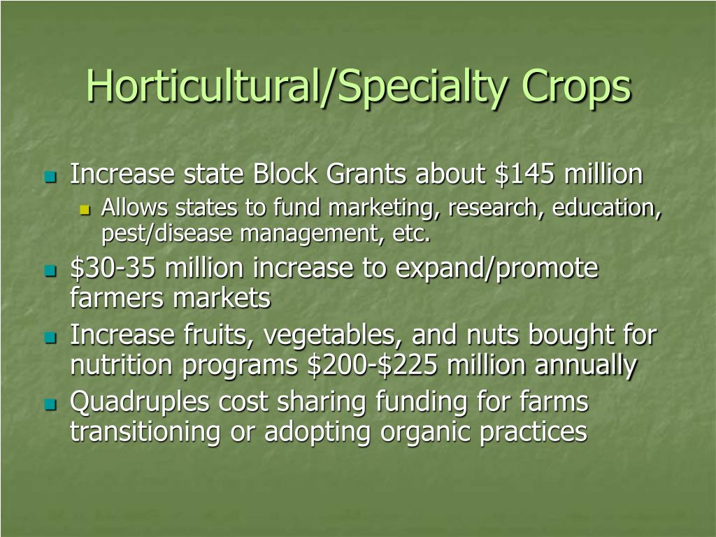 Horticultural/Specialty Crops