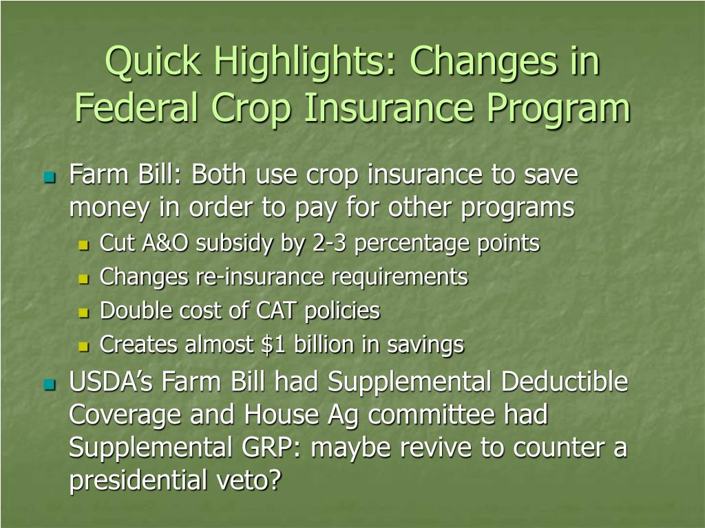 Quick Highlights: Changes in Federal Crop Insurance Program