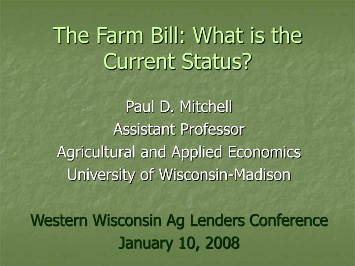 the farm bill what is the current status n.