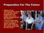 preparation for the future