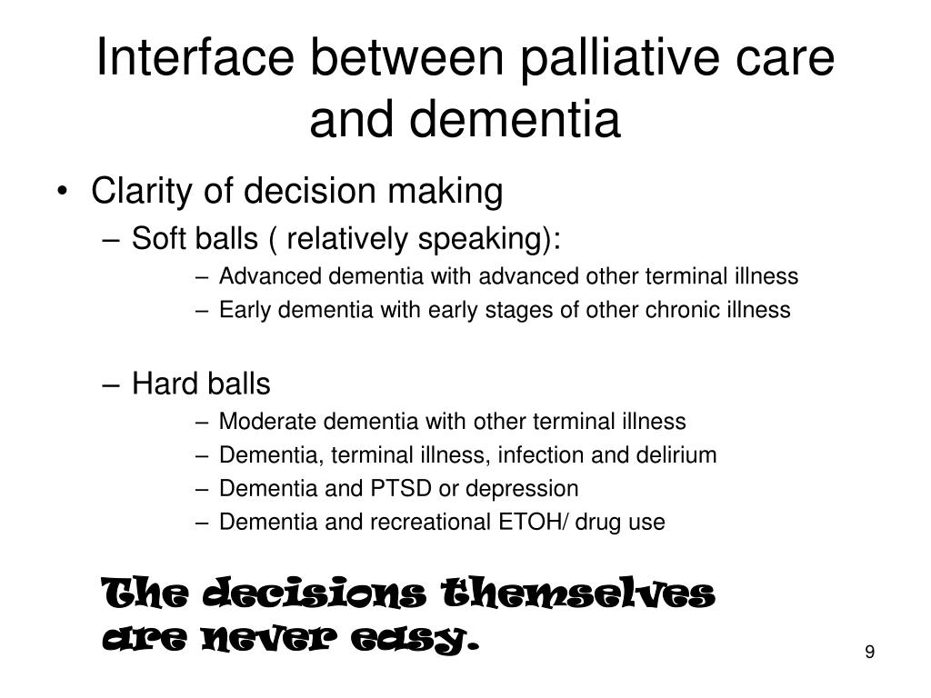 Interface between palliative care and dementia