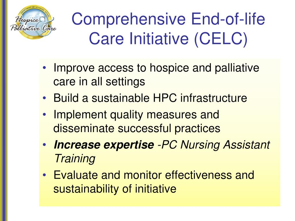 Comprehensive End-of-life Care Initiative (CELC)