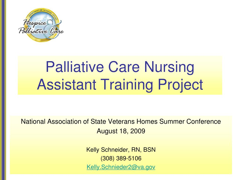 palliative care nursing assistant training project l.