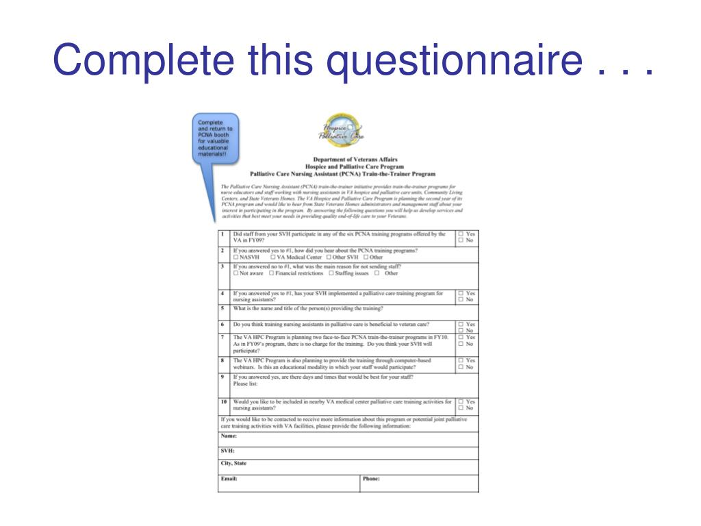 Complete this questionnaire . . .