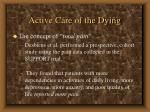 active care of the dying67