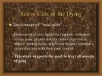 active care of the dying68
