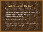 active care of the dying73
