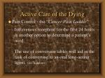 active care of the dying75