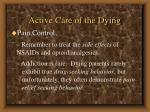 active care of the dying78