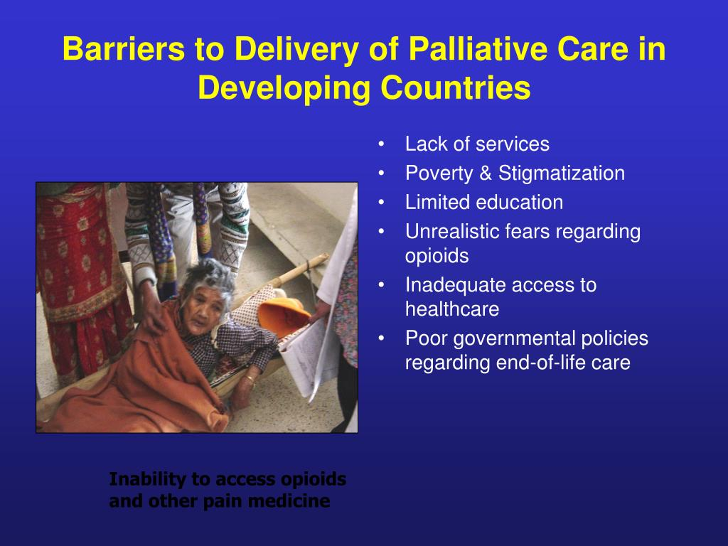 Barriers to Delivery of Palliative Care in Developing Countries