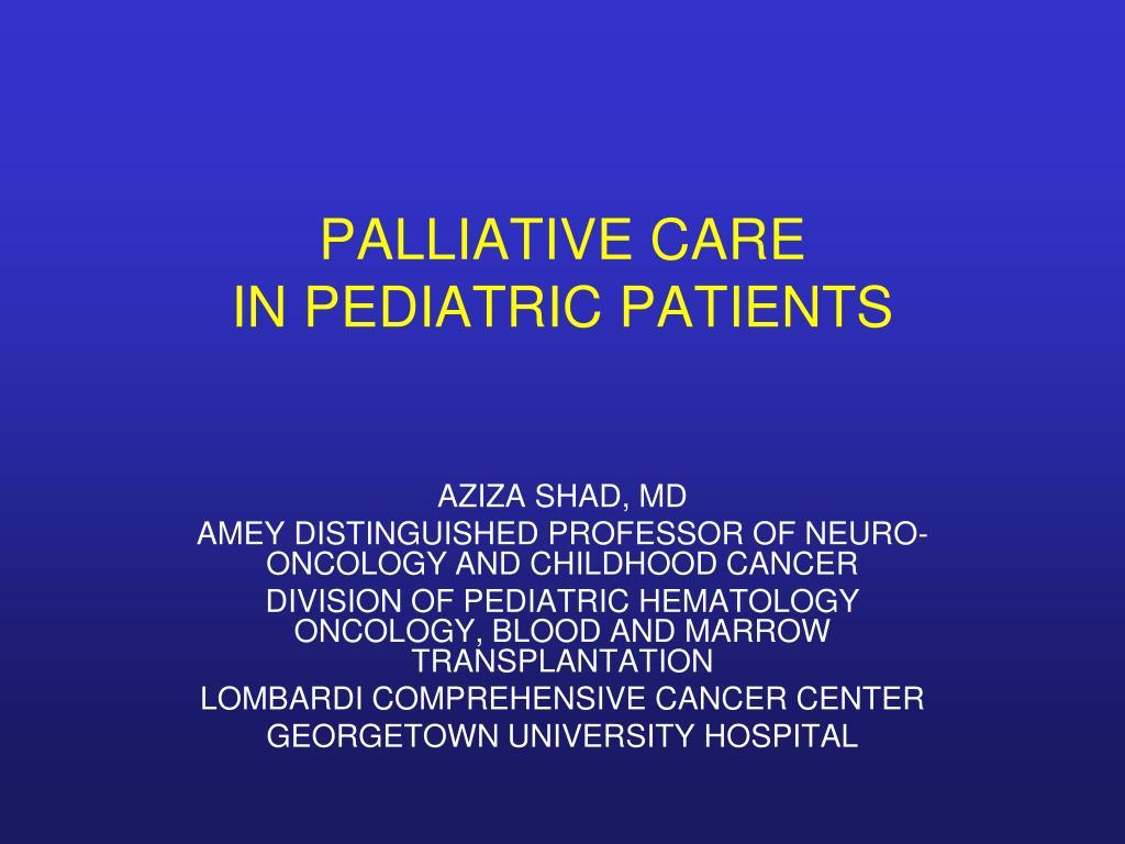 palliative care in pediatric patients l.