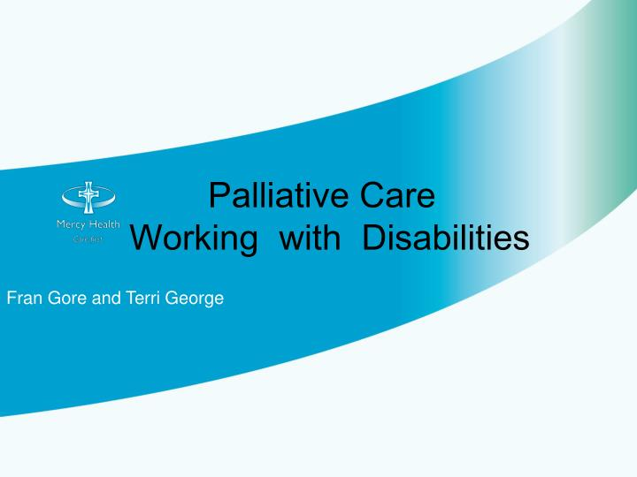 Palliative care working with disabilities
