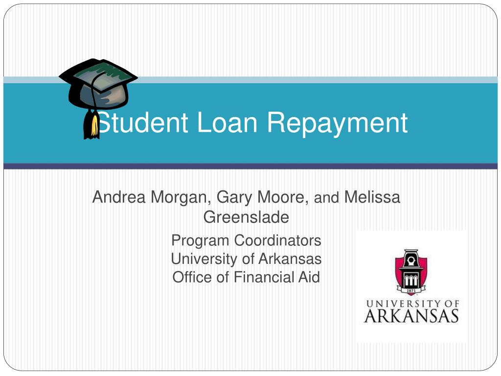 PPT - Student Loan Repayment PowerPoint Presentation - ID:662868
