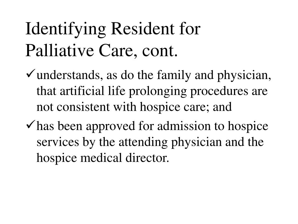 Identifying Resident for Palliative Care, cont.