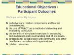 educational objectives participant outcomes