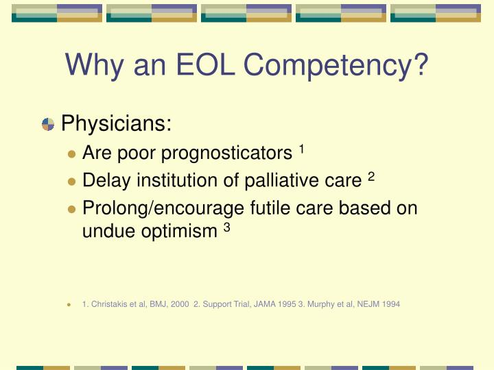 Why an eol competency
