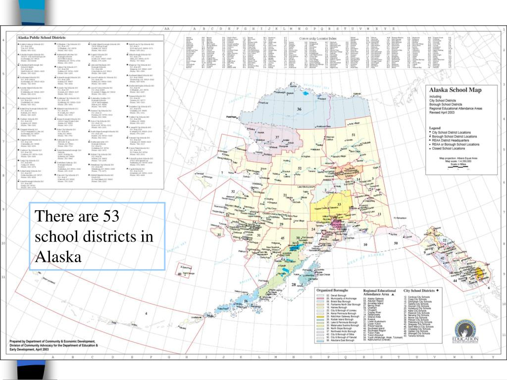There are 53 school districts in Alaska
