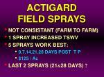 actigard field sprays