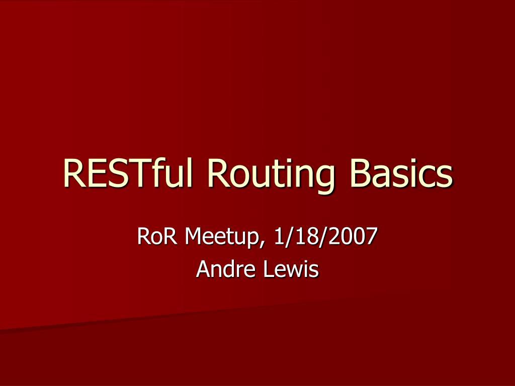 restful routing basics l.